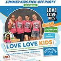 Love Love Kids to perform at the Summer Kids Kick-Off Party