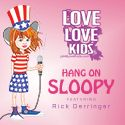 "Love Love Kids' new single ""Hang On Sloopy"" featuring Rick Derringer"